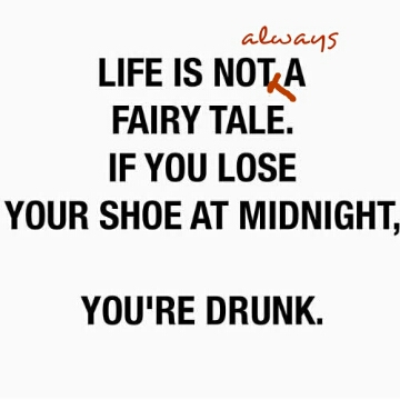 life is not always a fairy tale quotr
