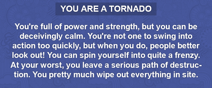 what natural disaster are you?