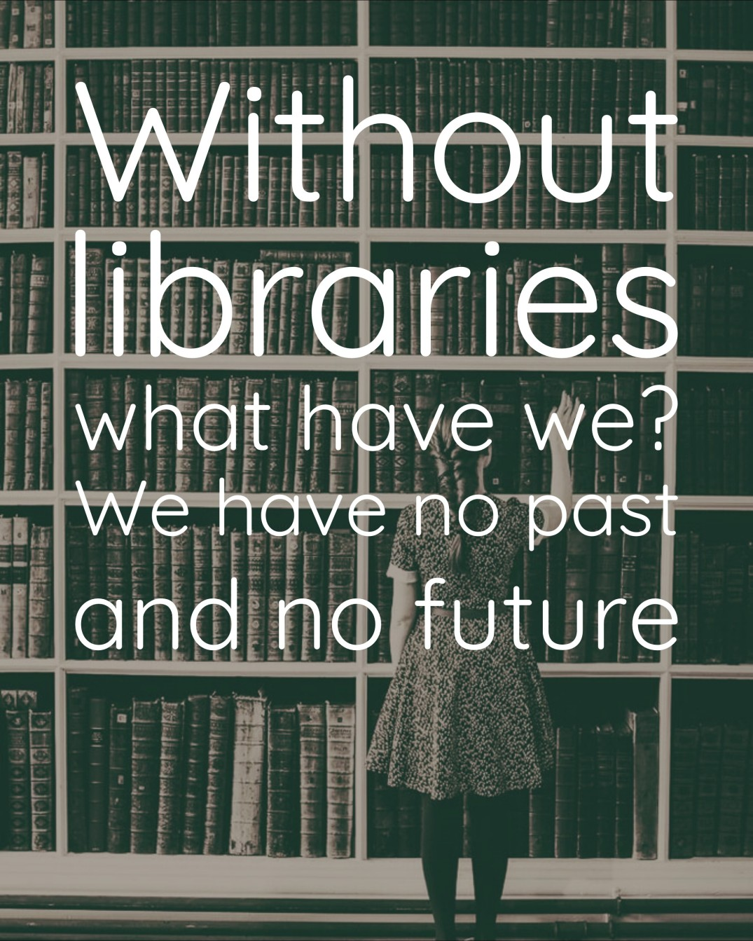 Without libraries quote