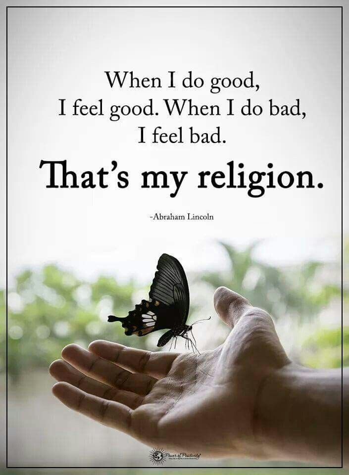 Doing good is my religion