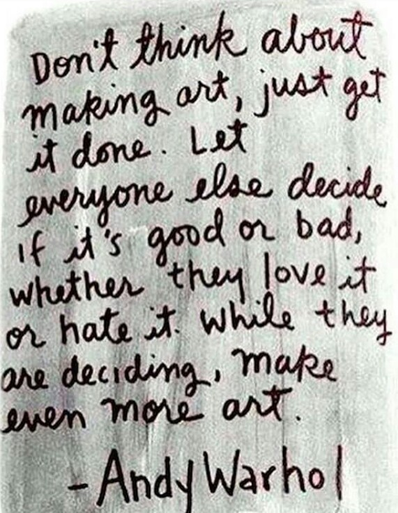 Make art quote by andy warhol